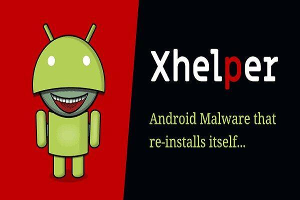 45 هزار گوشی موبایل به بدافزار Xhelper آلوده شدند